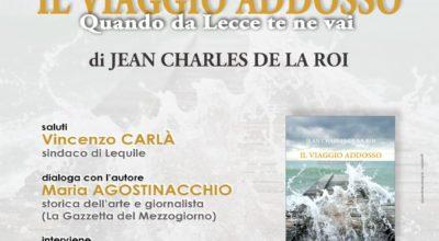 IL VIAGGIO ADDOSSO – Quando da Lecce te ne vai – di Jean Charles De La Roi