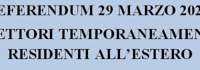 Referendum Costituzionale 29 marzo 2020 – Elettori temporaneamente all'estero