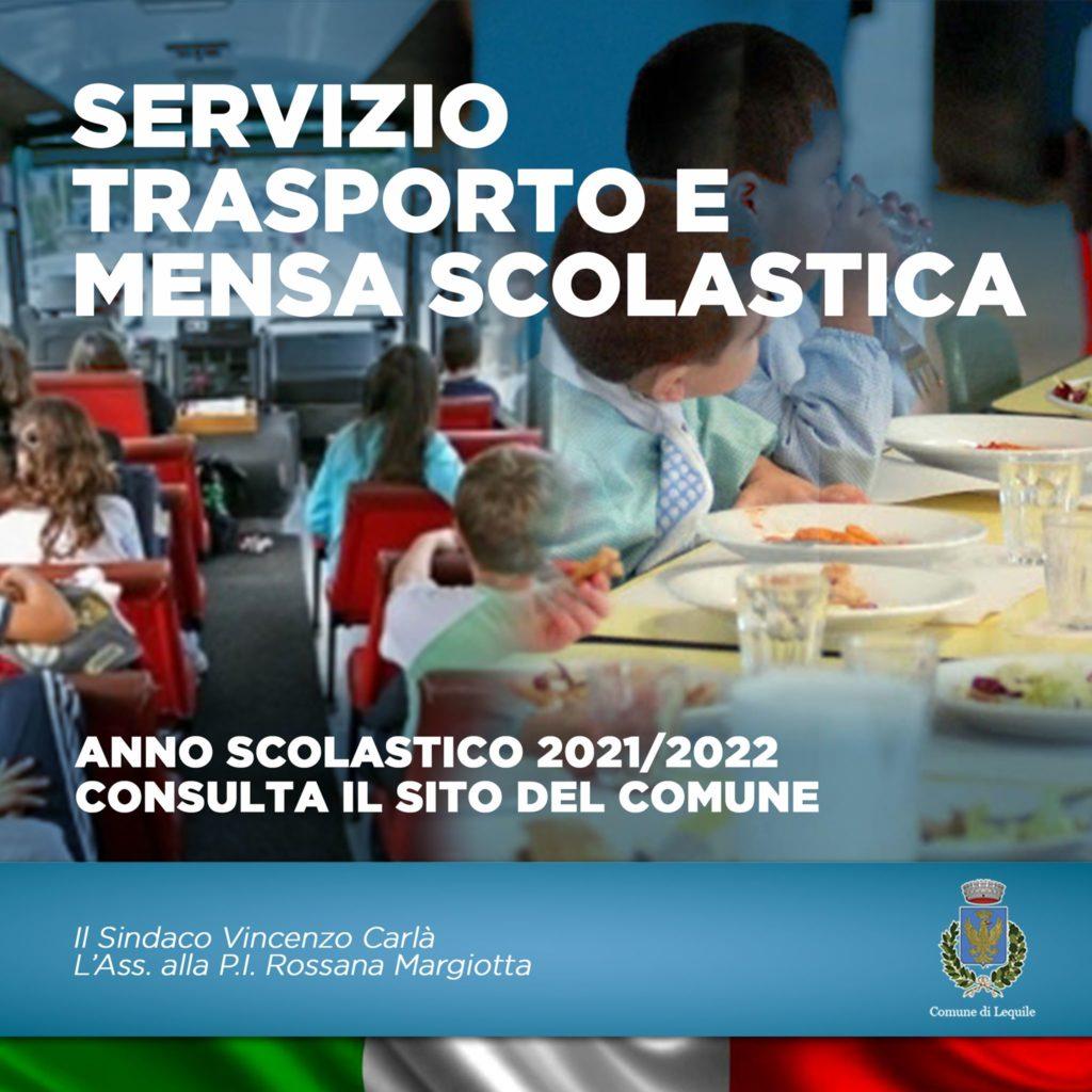 Si informano i cittadini interessati che sono aperti i termini per la richiesta di accesso al servizio di TRASPORTO SCOLASTICO e del SERVIZIO MENSA per l'anno scolastico 2021/2022